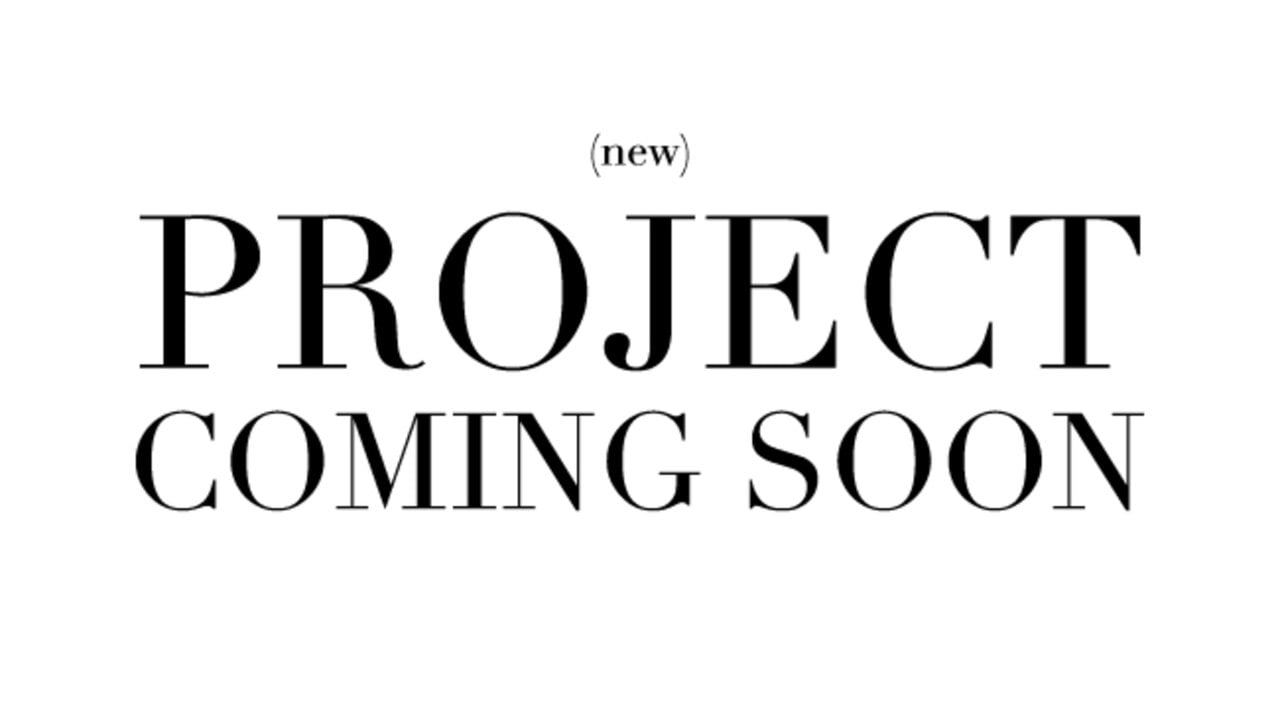 Project coming soon
